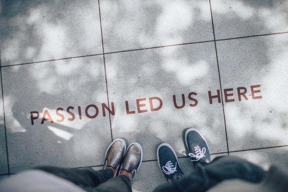 La passion est ce qui m'anime et doit vous faire venir ici !